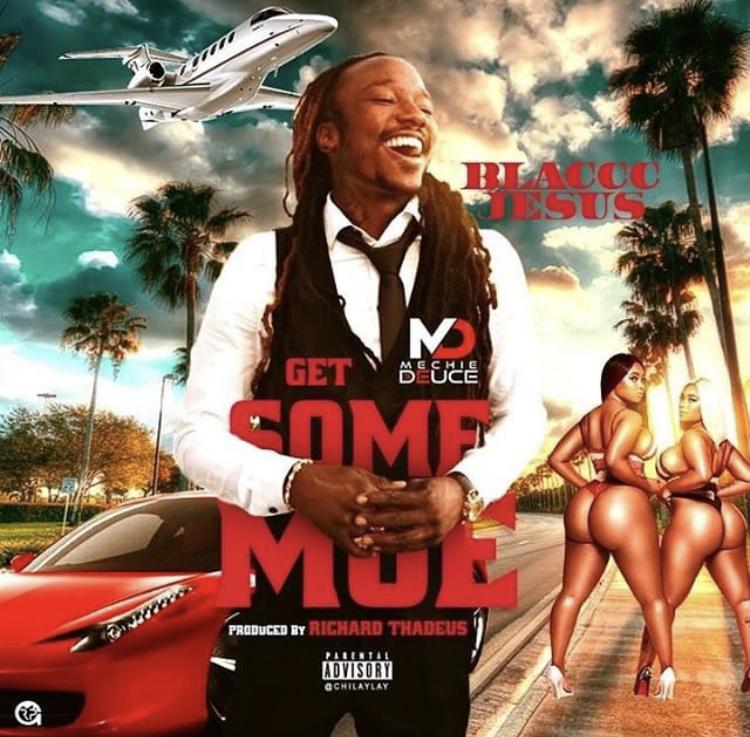 Listen To @MechieDeuce Single 'Get Some Moe'